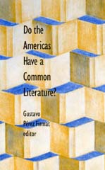 Do the Americas Have a Common Literature? Cover
